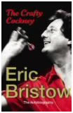 Eric Bristow - The Crafty Cockney The Autobiography