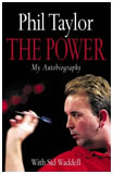 'The Power - My Autobiography' by Phil Taylor (with Sid Waddell)