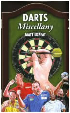 Darts Miscellany By Matt Bozeat